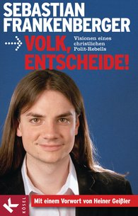 Sebastian  Frankenberger - Volk, entscheide!