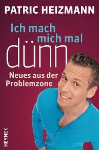 Patric  Heizmann - Ich mach mich mal dünn