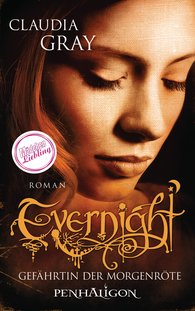 Claudia  Gray - Evernight - Gefährtin der Morgenröte