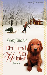 Greg  Kincaid - Ein Hund im Winter