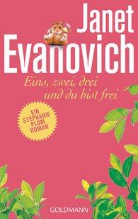 Janet  Evanovich - Eins, zwei, drei und du bist frei