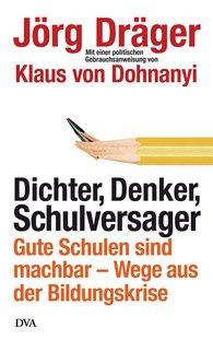 Jörg  Dräger - Dichter, Denker, Schulversager