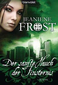 Jeaniene  Frost - Der sanfte Hauch der Finsternis