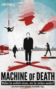 Ryan  North  (Hrsg.), Matthew  Bennardo  (Hrsg.), David  Malki  (Hrsg.) - Machine of Death