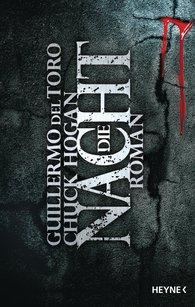 Guillermo  del Toro, Chuck  Hogan - Die Nacht