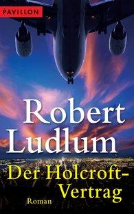 Robert  Ludlum - Der Holcroft-Vertrag