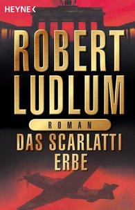 Robert  Ludlum - Das Scarlatti-Erbe