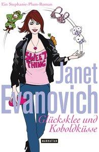 Janet  Evanovich - Glücksklee und Koboldküsse