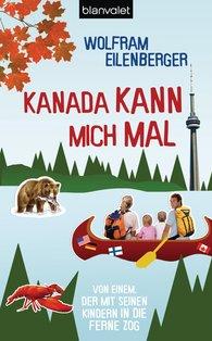 Wolfram  Eilenberger - Kanada kann mich mal
