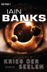 Iain  Banks - Krieg der Seelen