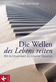 Linda  Lehrhaupt - Die Wellen des Lebens reiten