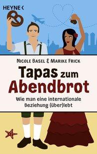 Nicole  Basel, Marike  Frick - Tapas zum Abendbrot