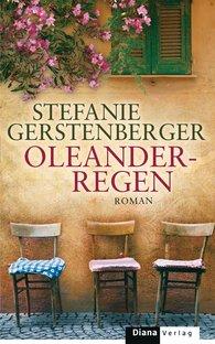 Stefanie  Gerstenberger - Oleanderregen