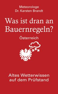 Karsten  Brandt - Was ist dran an Bauernregeln - Österreich
