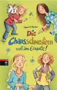 Dagmar H.  Mueller - Die Chaosschwestern voll im Einsatz