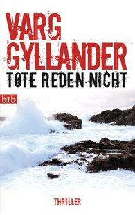 Varg  Gyllander - Tote reden nicht