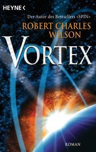 Robert Charles  Wilson - Vortex