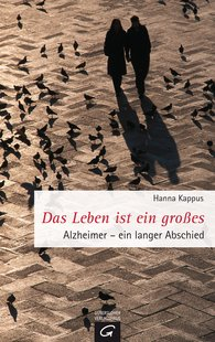 Hanna  Kappus - Das Leben ist ein großes