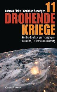 Andreas  Rinke, Christian  Schwägerl - 11 drohende Kriege