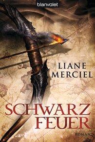 Liane  Merciel - Schwarzfeuer