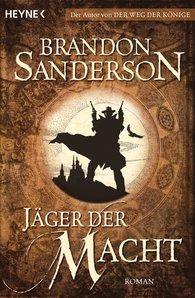 Brandon  Sanderson - Jäger der Macht
