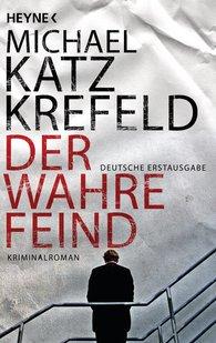 Michael  Katz Krefeld - Der wahre Feind