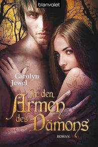 Carolyn  Jewel - In den Armen des Dämons