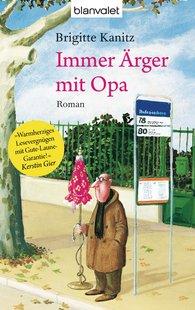 Brigitte  Kanitz - Immer Ärger mit Opa