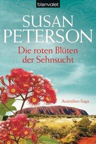 Susan  Peterson - Die roten Blüten der Sehnsucht