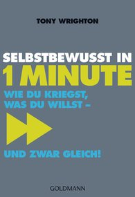 Tony  Wrighton - Selbstbewusst in 1 Minute