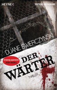 Duane  Swierczynski - Der Wärter