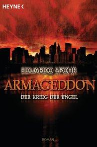 Eduardo  Spohr - Armageddon - Der Krieg der Engel