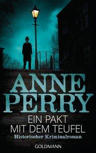 Anne  Perry - Ein Pakt mit dem Teufel