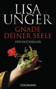 Lisa  Unger - Gnade deiner Seele