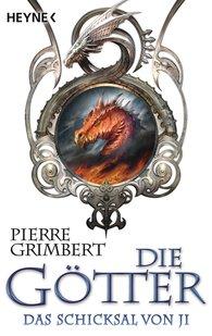 Pierre  Grimbert - Die Götter - Das Schicksal von Ji