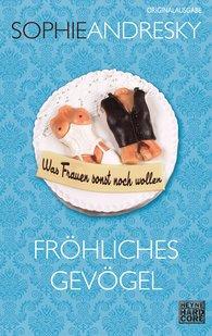 Sophie  Andresky - Fröhliches Gevögel