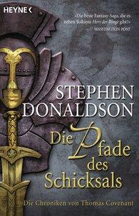 Stephen R.  Donaldson - Die Pfade des Schicksals