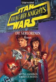Kevin J.  Anderson - Star Wars. Young Jedi Knights 3. Die Verlorenen