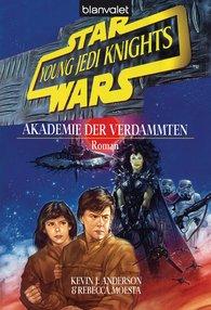 Kevin J.  Anderson - Star Wars. Young Jedi Knights 2. Akademie der Verdammten