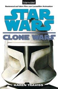 Karen  Traviss - Star Wars. Clone Wars 1. Clone Wars