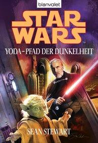 Sean  Stewart - Star Wars. Yoda - Pfad der Dunkelheit