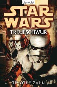 Timothy  Zahn - Star Wars. Treueschwur
