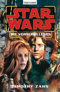 Timothy  Zahn - Star Wars. Die Verschollenen