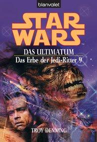 Troy  Denning - Star Wars. Das Erbe der Jedi-Ritter 9. Das Ultimatum