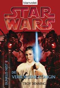 Troy  Denning - Star Wars. Dunkles Nest 2. Die verborgene Königin