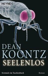 Dean  Koontz - Seelenlos
