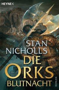 Stan  Nicholls - Die Orks - Blutnacht
