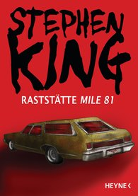 Stephen  King - Raststätte Mile 81