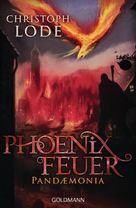 Christoph  Lode - Phoenixfeuer