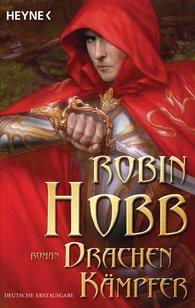 Robin  Hobb - Drachenkämpfer